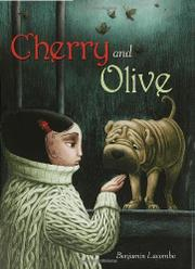 CHERRY AND OLIVE by Benjamin Lacombe