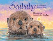 SEABABY by Ellen Levine