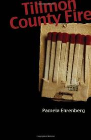 TILLMON COUNTY FIRE by Pamela Ehrenberg