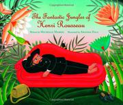 Cover art for THE FANTASTIC JUNGLES OF HENRI ROUSSEAU