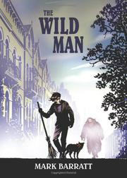 THE WILD MAN by Mark Barratt