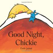 GOOD NIGHT, CHICKIE by Émile Jadoul