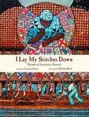 I LAY MY STITCHES DOWN by Cynthia Grady