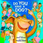 DO YOU HAVE A DOG? by Eileen Spinelli