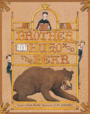 BROTHER HUGO AND THE BEAR by Katy Beebe
