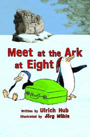 MEET AT THE ARK AT EIGHT by Ulrich  Hub