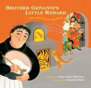 BROTHER GIOVANNI'S LITTLE REWARD by Anna Egan Smucker