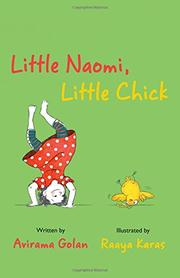 LITTLE NAOMI, LITTLE CHICK by Avirama Golan