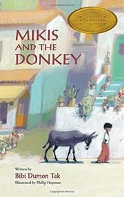 MIKIS AND THE DONKEY by Bibi Dumon Tak
