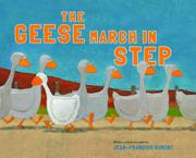 THE GEESE MARCH IN STEP by Jean-François Dumont