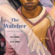 THE WATCHER by Nikki Grimes