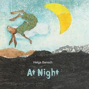 AT NIGHT by Helga Bansch