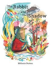 THE RABBIT AND THE SHADOW by Mélanie Rutten