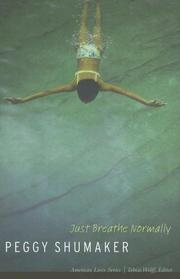 JUST BREATH NORMALLY by Peggy Shumaker