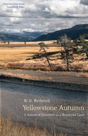 YELLOWSTONE AUTUMN by W.D. Wetherell