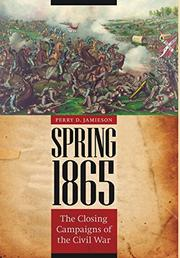 SPRING 1865 by Perry D. Jamieson