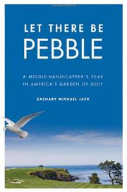 LET THERE BE PEBBLE by Zachary Michael Jack
