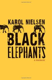 BLACK ELEPHANTS by Karol Nielsen