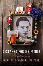 DESCANSO FOR MY FATHER by Harrison Candelaria Fletcher