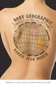 BODY GEOGRAPHIC  by Barrie Jean Borich