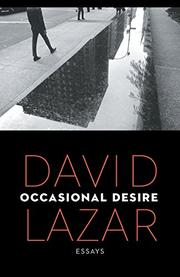 OCCASIONAL DESIRE by David Lazar