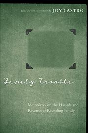 FAMILY TROUBLE by Joy Castro