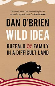WILD IDEA by Dan O'Brien