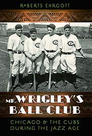 Cover art for MR. WRIGLEY'S BALL CLUB