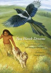 TWO HAWK DREAMS by Lawrence L. Loendorf