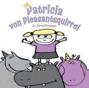 PATRICIA VON PLEASANTSQUIRREL by James Proimos