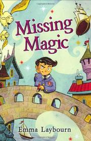 MISSING MAGIC by Emma Laybourn