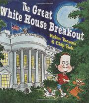 THE GREAT WHITE HOUSE BREAKOUT by Helen Thomas