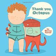 THANK YOU, OCTOPUS by Darren Farrell