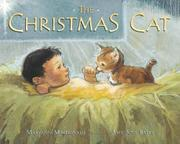 THE CHRISTMAS CAT by Maryann Macdonald