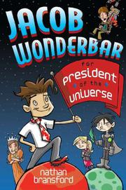 Cover art for JACOB WONDERBAR FOR PRESIDENT OF THE UNIVERSE