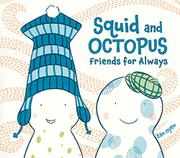 Cover art for SQUID AND OCTOPUS