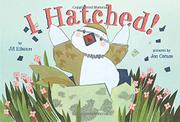 I HATCHED! by Jill Esbaum
