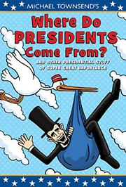 Cover art for WHERE DO PRESIDENTS COME FROM?