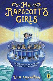 MS. RAPSCOTT'S GIRLS by Elise Primavera
