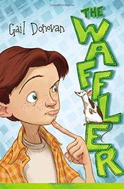 THE WAFFLER by Gail Donovan