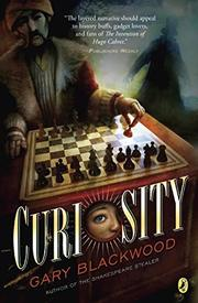 CURIOSITY by Gary Blackwood