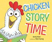 CHICKEN STORY TIME by Sandy Asher