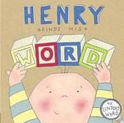 HENRY FINDS HIS WORD by Lindsay Ward