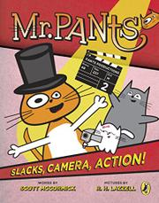 SLACKS, CAMERA, ACTION! by Scott McCormick