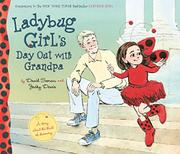 LADYBUG GIRL'S DAY OUT WITH GRANDPA by Jacky Davis
