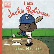 I AM JACKIE ROBINSON by Brad Meltzer