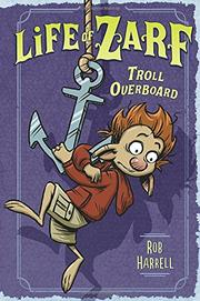 TROLL OVERBOARD by Rob Harrell