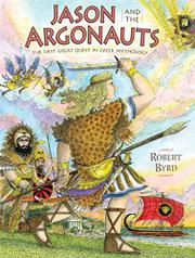 JASON AND THE ARGONAUTS by Robert Byrd