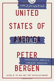 UNITED STATES OF JIHAD by Peter L. Bergen