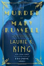 THE MURDER OF MARY RUSSELL by Laurie R. King